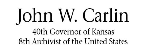 John W. Carlin - 40th Governor of Kansas